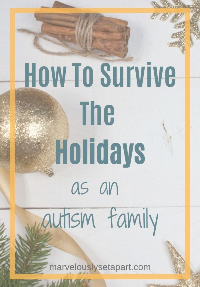 surviving the holidays as autism family