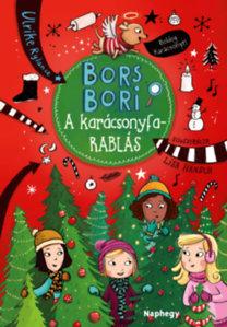 Ulrike Rylance: Bors Bori - A karácsonyfarablás