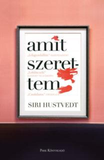 Siri Hustvedt: Amit szerettem