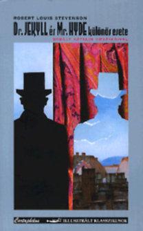 Robert Louis Stevenson: Dr. Jekyll és Mr. Hyde különös esete