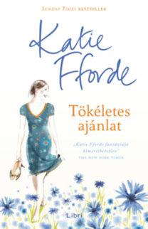 Katie Fforde: Tökéletes ajánlat