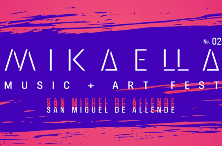 Mikaella Fest en San Miguel De Allende
