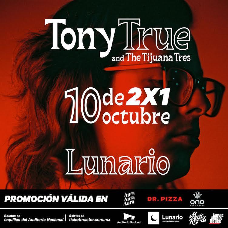 Tony True te invita a su concierto en el Lunario