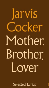 jarvis-cocker-libro-mother-brother-lover