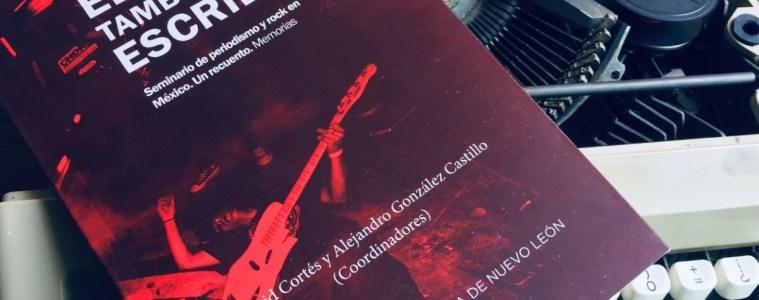 el-rock-tambien-se-escribe-david-cortes-alejandro-gonzalez-castillo