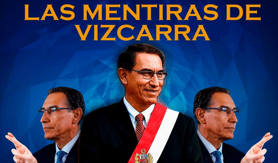 LAS MENTIRAS DE VIZCARRA, frente al COVID 19