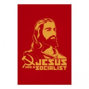 jesus_was_a_socialist_poster-ra50dbe5fff854b98ad170860c4976c88_wvg_8byvr_324-300×300