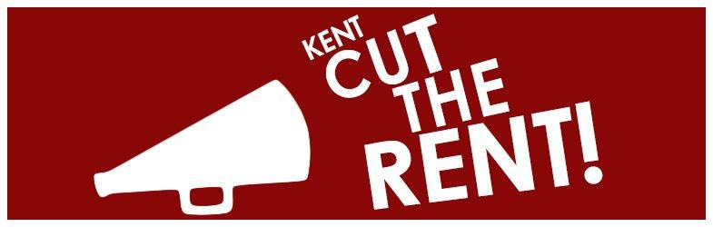 Kent, Cut the Rent!