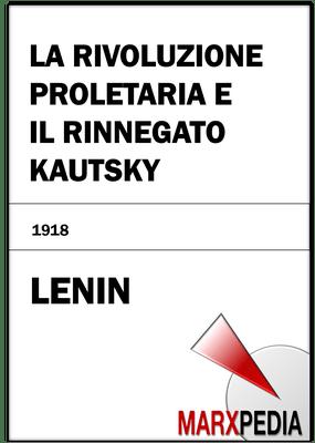 Lenin   La rivoluzione proletaria e il rinnegato Kautsky