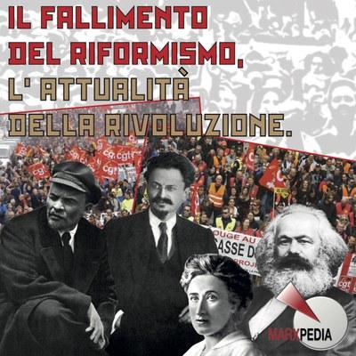 Il fallimento del riformismo, l'attualità della rivoluzione