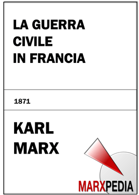 Karl Marx   La guerra civile in Francia