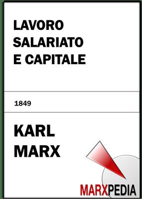 Karl Marx | Lavoro salariato e capitale