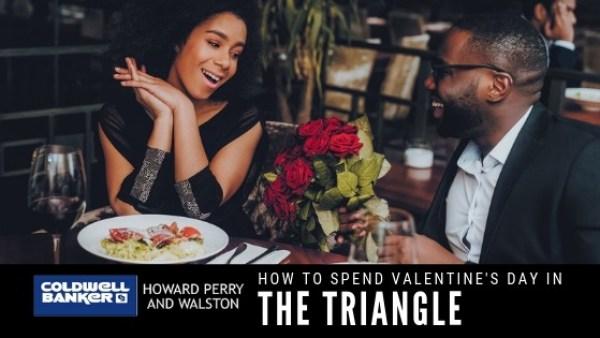 Valentine's Day in the Triangle