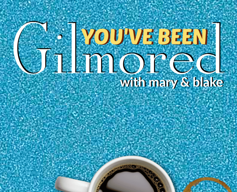 You've Been Gilmored: A Gilmore Girls Podcast