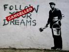 Banksy | Follow Your Dreams