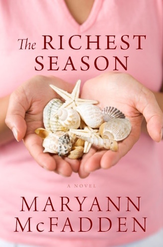 The Richest Season by Maryann McFadden