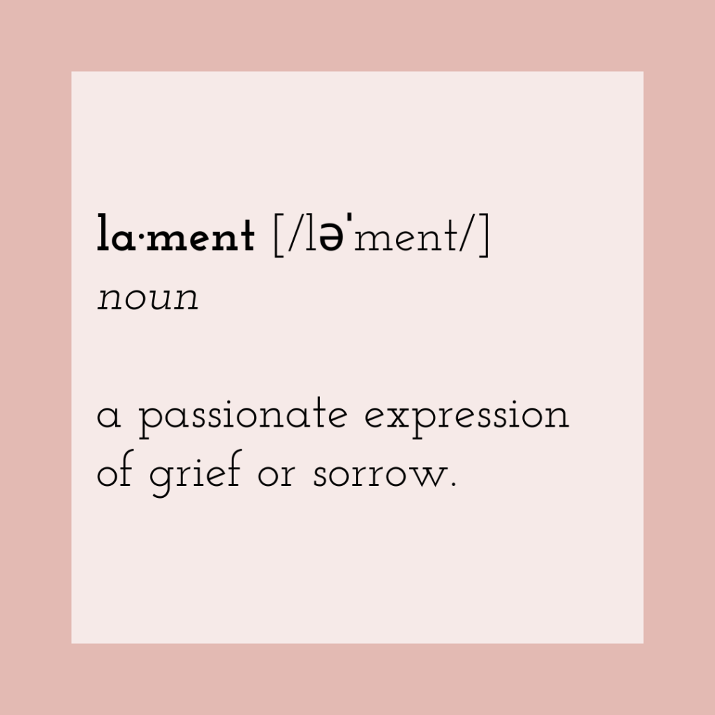 lament noun a passionate expression of grief o