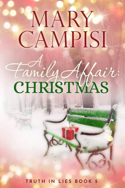 A Family Affair: Christmas (Truth in Lies) by Mary Campisi