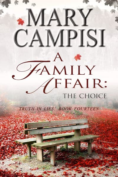 A Family Affair: The Choice (Truth in Lies) by Mary Campisi