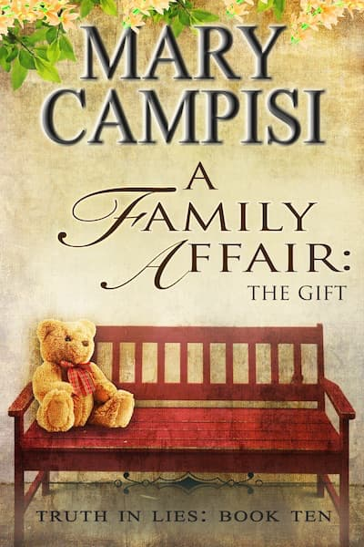 A Family Affair: The Gift (Truth in Lies) by Mary Campisi