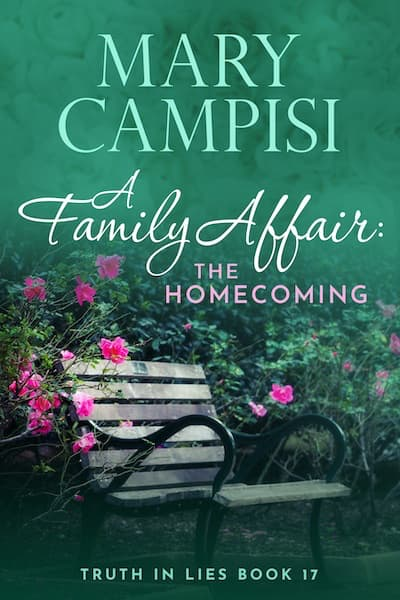 A Family Affair: The Homecoming (Truth in Lies) by Mary Campisi