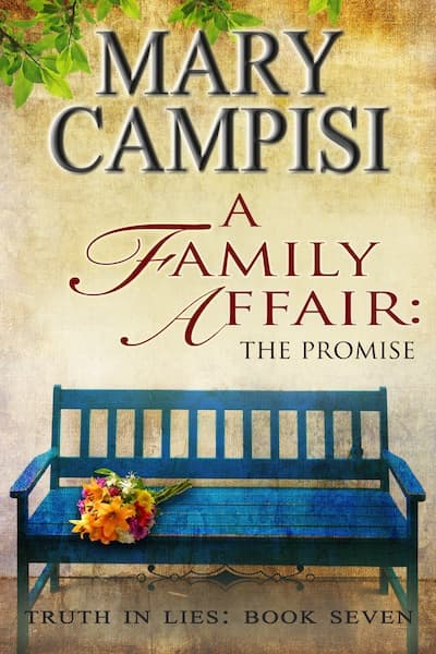 A Family Affair: The Promise (Truth in Lies) by Mary Campisi