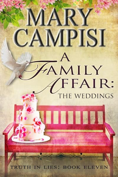 A Family Affair: The Weddings (Truth in Lies) by Mary Campisi