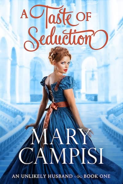 A Taste of Seduction (An Unlikely Husband) by Mary Campisi