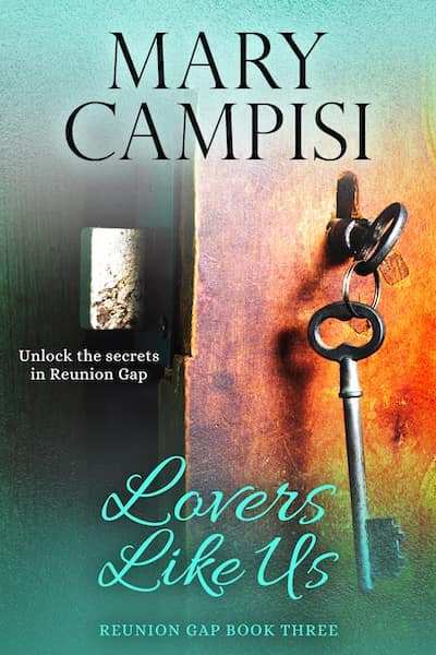 Lovers Like Us (Reunion Gap) by Mary Campisi