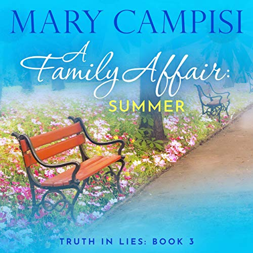 A Family Affair: Summer (Truth in Lies) by Mary Campisi