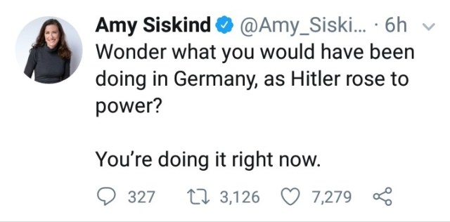 """""""Wonder what you would have been doing in Germany, as Hitler rose to power? -- You're doing it right now."""" -- Tweet by Amy Siskind, May 27, 2018"""