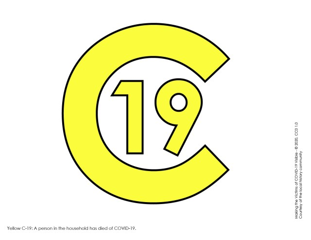 Yellow C-19 symbol to be displayed on window or door for someone in the household who has died of COVID-19.