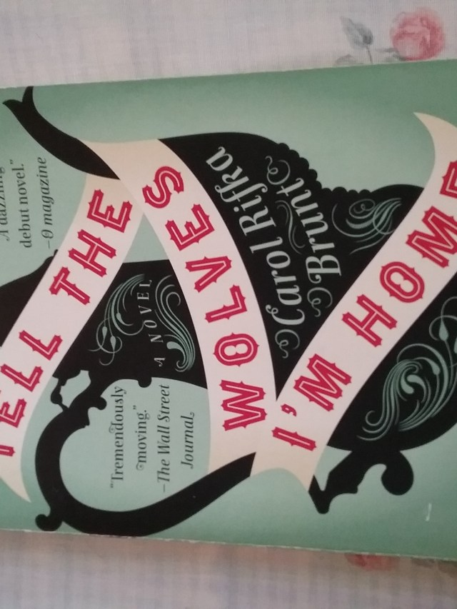 """Book: """"Tell the Wolves I'm Home"""" by Carol Rifka Brunt."""
