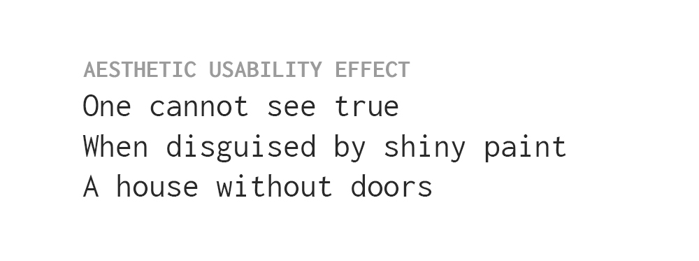 an example haiku about the aesthetic usability effect