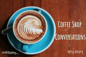 Coffee Shop Conversations ~ Guest Post and Giveaway