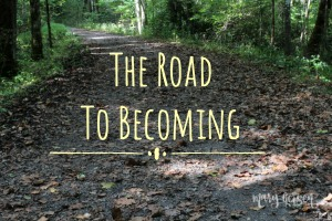 The Road to Becoming