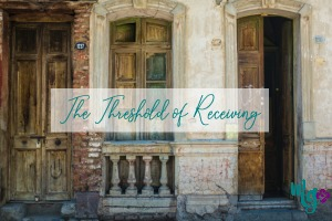 The Threshold of Receiving + Giveaway