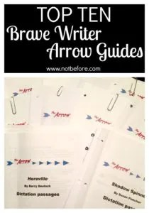 After three years of using Brave Writer, here are my pics for the top 10 Brave Writer Arrow Guides.