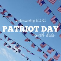Ideas to Celebrate Patriot Day with Your Kids