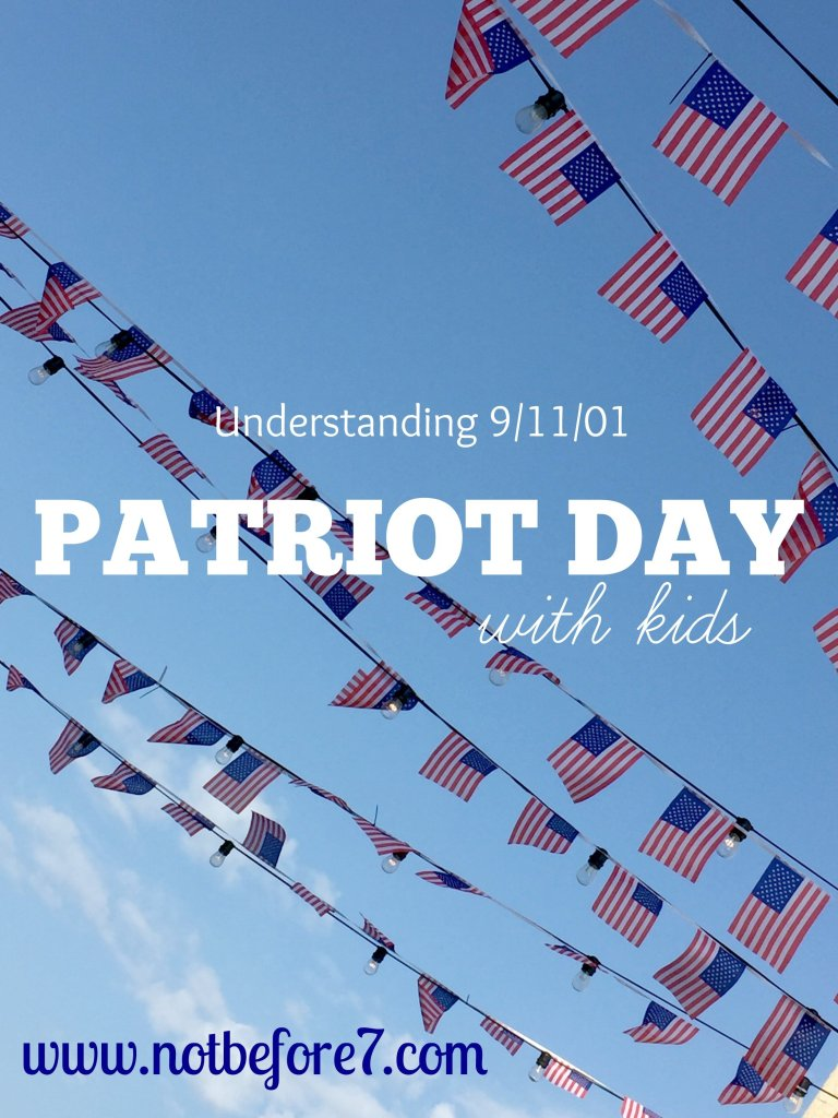 Patriot Day with Kids