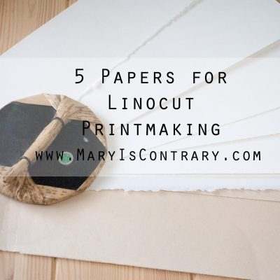 5 Papers for Linocut Printmaking
