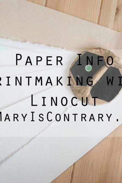 linocut Paper Choices