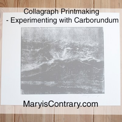 Collagraph Printmaking – Experimenting with Carborundum