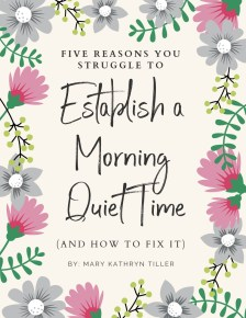 Discover the five road blocks to establishing a morning quiet time (and how to overcome them!)