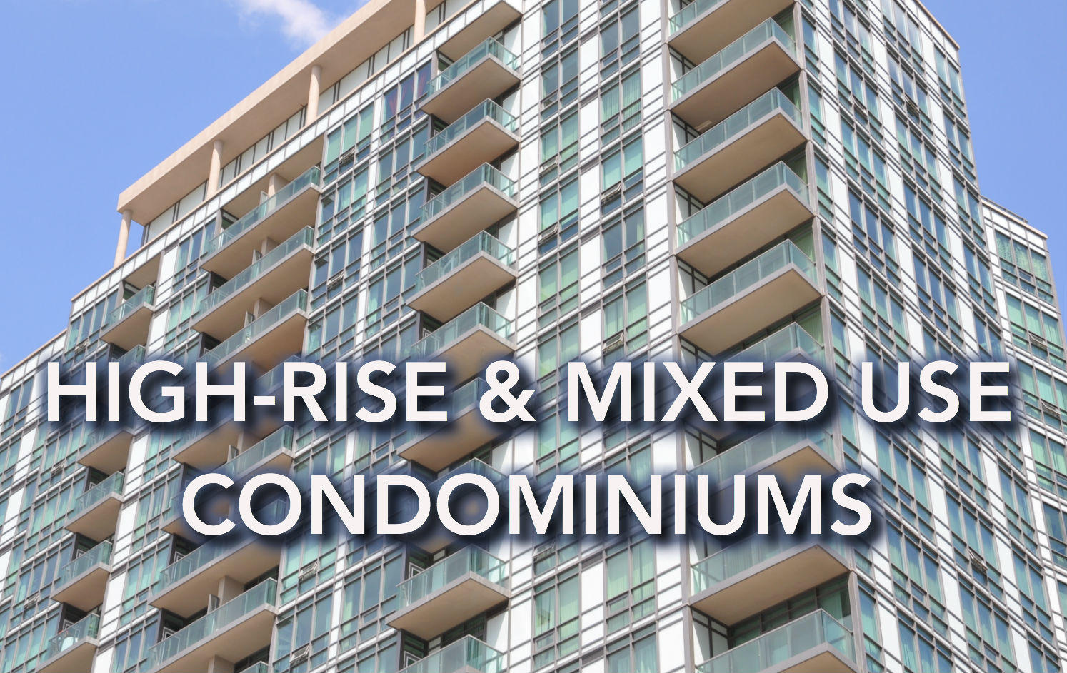High-rise condominium lawyers and attrneys in Maryland and Washington DC