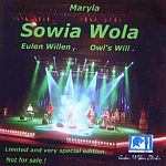 Sowia Wola, pierwsza płyta nagrana przez Marylę Rodowicz dla fanów, rok 2003