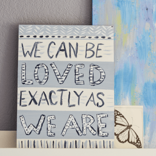 We Can Be Loved Exactly As We Are - Make this easy painting featuring a quote from Mr. Rogers