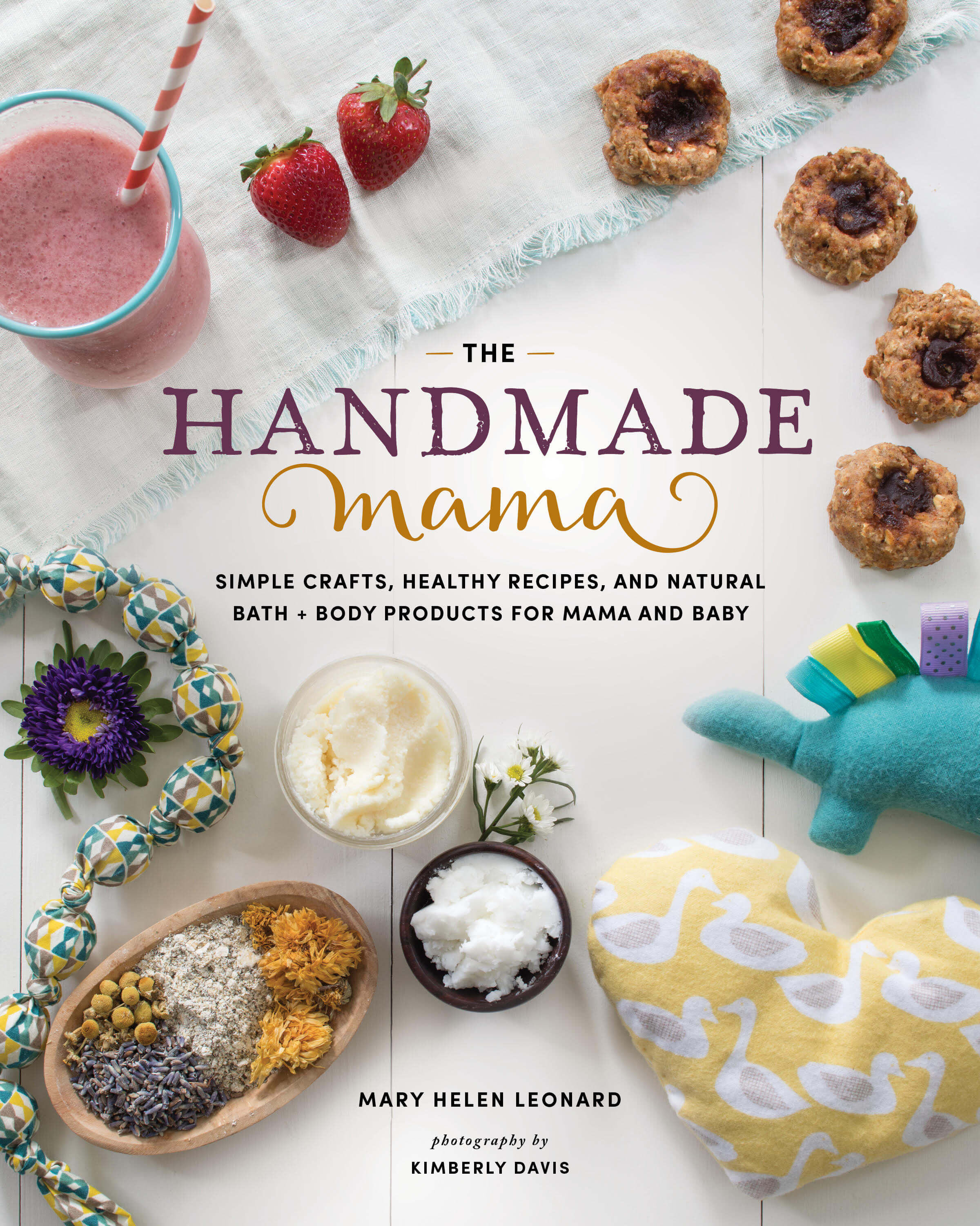 The Handmade Mama by Mary Helen Leonard