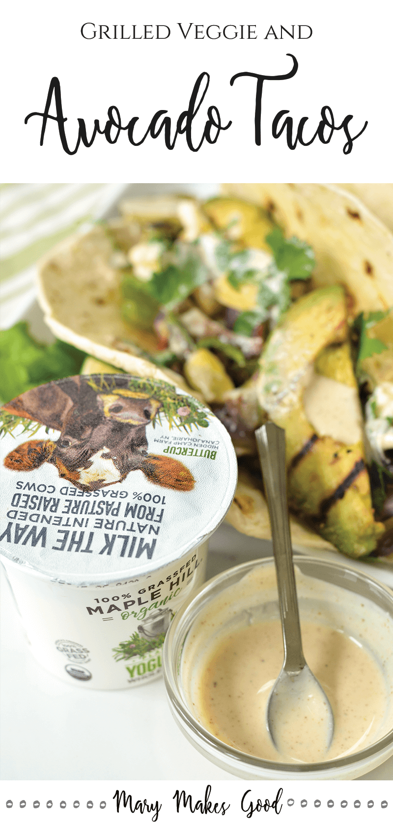 Grilled Avocado & Veggie Tacos with Yogurt Crema
