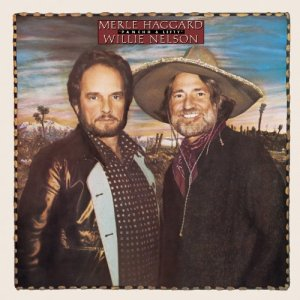 Pancho and Lefty became a hit in 1983 when Merle Haggard and Willie Nelson made it the title track of their duet album